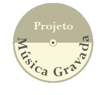 Projeto Música Gravada