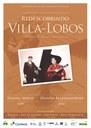 """""""Redescobrindo Villa-Lobos"""" na Sala Villa-Lobos IVL/UNIRIO"""