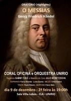 Concerto do Coral Oficina e da Orquestra da UNIRIO 9/12/2013 às 19:00h