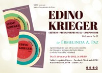 """Lançamento do livro """"Edino Krieger - Crítico Produtor Musical e Compositor"""""""