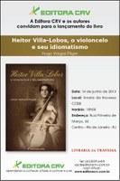 """Lançamento do livro """"Heitor Villa-Lobos, o violoncelo e seu idiomatismo"""", do Prof. Hugo Vargas Pilger."""