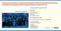 """Lançamento do livro """"Música e história no longo século XIX""""."""