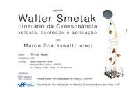 Palestra sobre a obra de Walter Smetak - Prof. Marcos Scarassatti (UFMG)