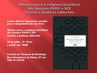 Prof. Carlos Alberto Figueiredo lança livro sobre edições de música sacra e religiosa brasileira dos séculos XVIII e XIX
