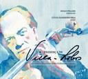 Professores do IVL lançam Cd que completa a integral para violoncelo e piano de Heitor Villa-Lobos